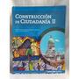 Construccion De Ciudadania 2 Estévez Santillana En Linea