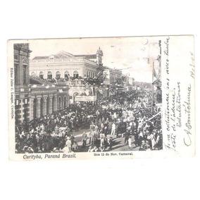 Postal 1904 Carnaval Na Rua 15 De Novembro Curitiba - Ctb52