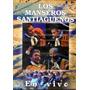 Los Manseros Santiagueños En Vivo ( Dvd ) Los Chiquibum