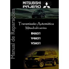 Manual Câmbio Automático R4a51 V4a51 V5a51 Pajero Sport Full