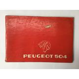 Manual Usuario Peugeot 504 1981 Conducción Y Características