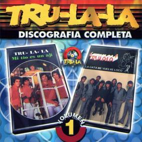 Tru La La - Discografia Completa Volumen 1 - Los Chiquibum