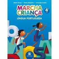 Livro Língua Portuguesa Marcha Criança 4 Ano