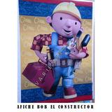 Bob El Constructor- Afiche Para Piñata- Cotillon