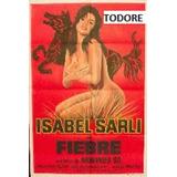 Afiche De Cine Fiebre - Isabel Sarli, Armando Bo - 1970