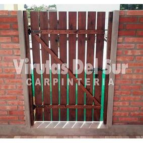 Puerta Porton Tranquera De Madera. 1era Calidad!!!