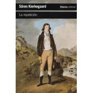 La Repeticion - Kierkegaard - Alianza