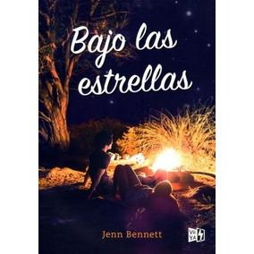 Resultado de imagen para bajo las estrellas libro de Jenn Bennet