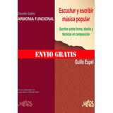 Kit Melos 2 Armonia Funcional Gabis+escuchar Y Escribir Musi