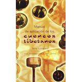 Manual De Aplicación De Los Cuencos Tibetanos Nina Llinares