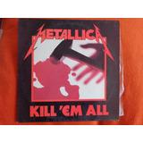 Vinilo Metallica Kill Em All 1990 Metal