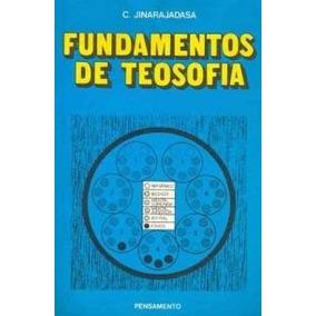 Livro-fundamentos De Teosofia - C.jinarajadasa -raro-=brinde