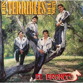 Cd Los Terribles Del Norte El Bronco