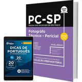 Material Preparatório Pc-sp 2017- Fotógrafo Técnico-pericial