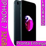 Iphone 7 32gb Apple Lacrado Preto Fosco Pronto Envio