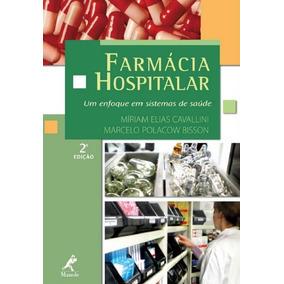 Ebook Farmácia Hospitalar 2 Ed Um Enfoque Em Sistemas