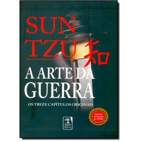 Arte Da Guerra, A: Os Treze Capítulos Originais - Traduzido