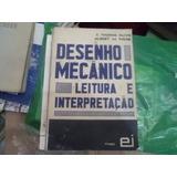 Desenho Mecânico Leitura E Interpretação