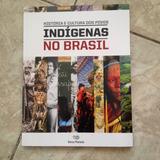 Livro História E Cultura Dos Povos Indígenas No Brasil