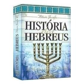 História Dos Hebreus Obra Completa Do Flávio Josefo Ed. Cpad