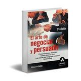 El Arte De Negociar Y Persuadir Allan Pease Ebook Pdf