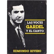 Las Voces Gardel El Canto Edmundo Rivero Tango Música Bs.as