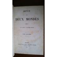 Revue Des Deux Mondes Prosper Mauroy Y P. De Ségur-dupeyron