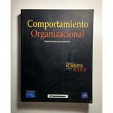 Comportamiento Organizacional , Stephen P. Robbins 13 E