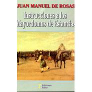Instrucciones A Los Mayordomos De Estancia. Ed Fabro