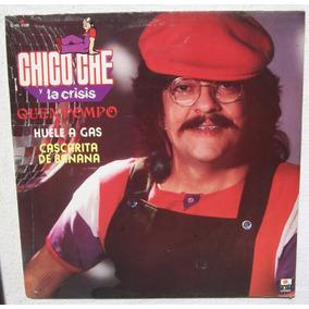 Chico Che Y La Crisis Quen Pompo. Disco Lp Nuevo Ariola 1985