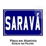 Placa De Rua - Decorativa - Saravá - 15 X 20 Cm