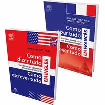 Como Dizer Tudo E Escrever Tudo Inglês E Francês (2 Livros)#