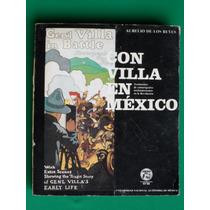 Libro Con Villa En Mexico Revolucion Mexicana Pancho Villa