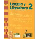 Lengua Y Literatura 2 - Serie Llaves - Mandioca