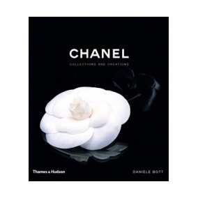 Chanel - Collections And Creations - Thames E Hudson