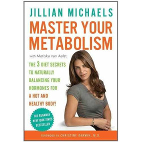 Libro Master Your Metabolism: The 3 Diet Secrets To Naturall