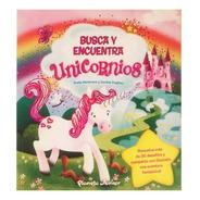 Busca Y Encuentra Unicornios - Planeta Infantil