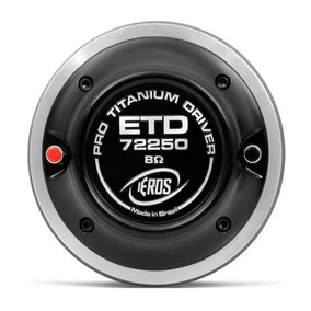 Driver P/ Corneta Eros Titanium Etd-72250 125w Rms 8 Ohms