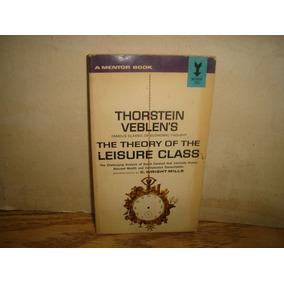 Inglés - La Teoría De La Clase Ociosa - Thorstein Veblen