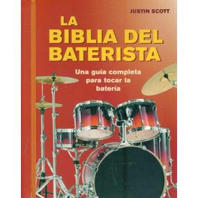 La Biblia Del Baterista - Scott, Justin