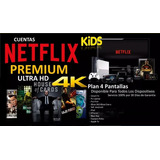 Netflix 4k Y Hd 4 Pantallas