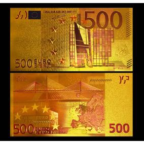 Cédula Foleada A Ouro 500 Euros Coleção Frete Gratis Brasil