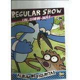 Regular Show Un Show Mas 2013 Album Completo A Pegar