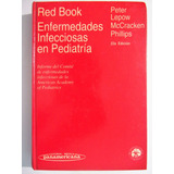 Red Book Enfermedades Infecciosas En Pediatria - 22° Ed.