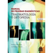 Manual De Pruebas Diagnósticas: Traumatología Y Envío Gratis