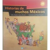 Historias De Muchos Méxicos - Bully Magnets - Libro