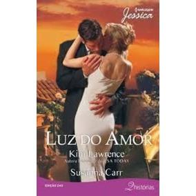 Luz Do Amor- Harlequin Jessica 2 Histórias Nº 243