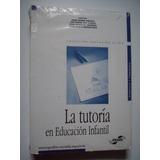 La Tutoría En Educación Infantil - Laura Méndez Zaballos
