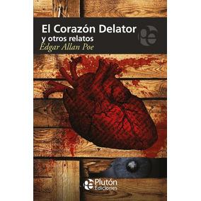 El Corazón Delator Y Otros Relatos / Edgar Allan Poe