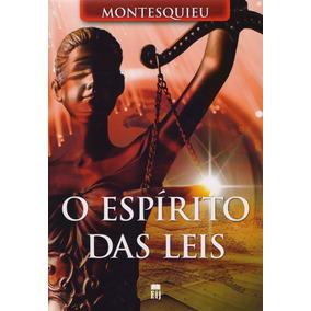 Livro O Espírito Das Leis Montesquieu Novo Completo 511 Pags
